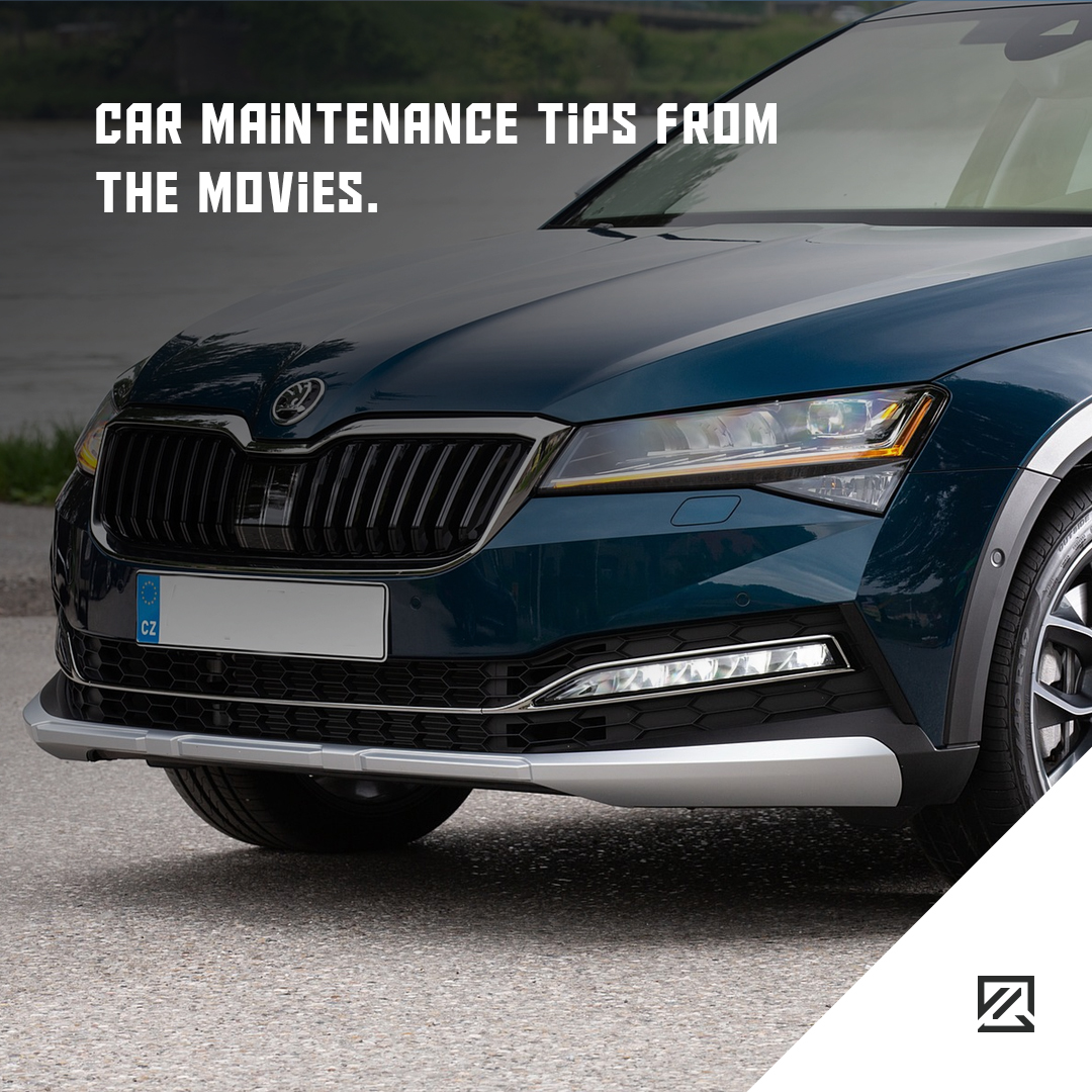 Car Maintenance Tips From The Movies MILTA Technology