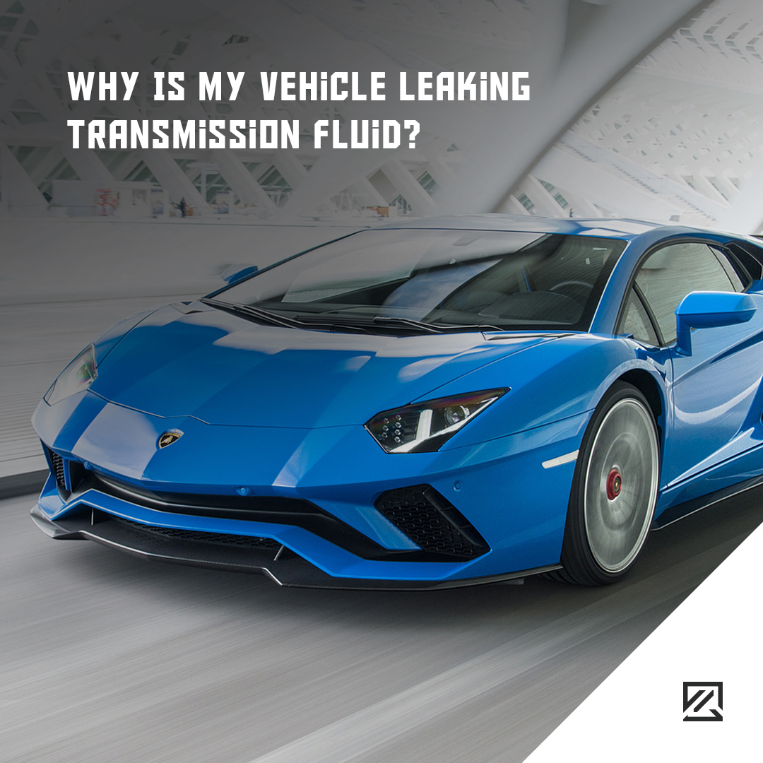 Why Is My Vehicle Leaking Transmission Fluid? MILTA Technology
