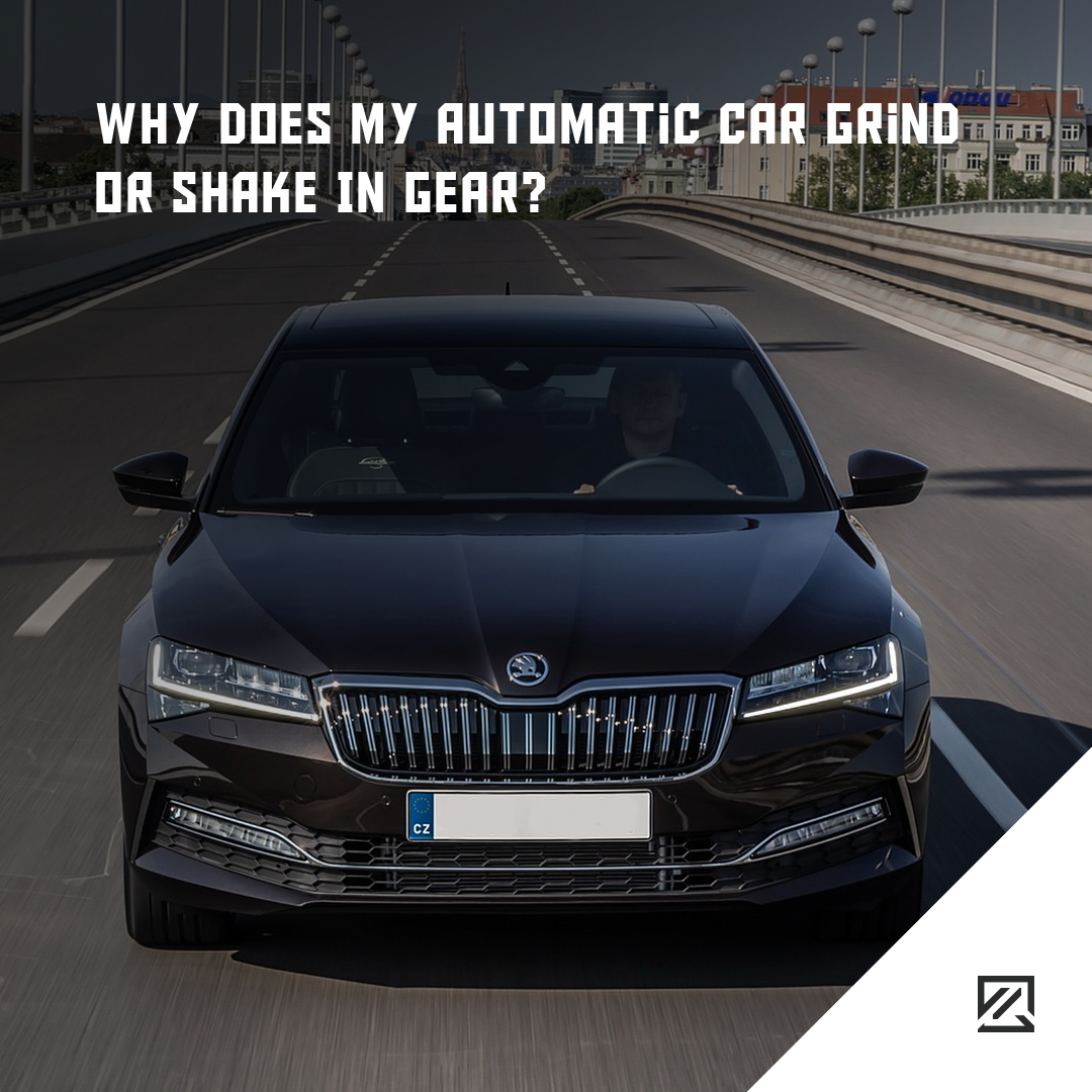 Why Does My Automatic Car Grind Or Shake In Gear? MILTA Technology
