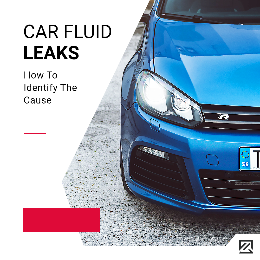 Car Fluid Leaks: How To Identify The Cause MILTA Technology