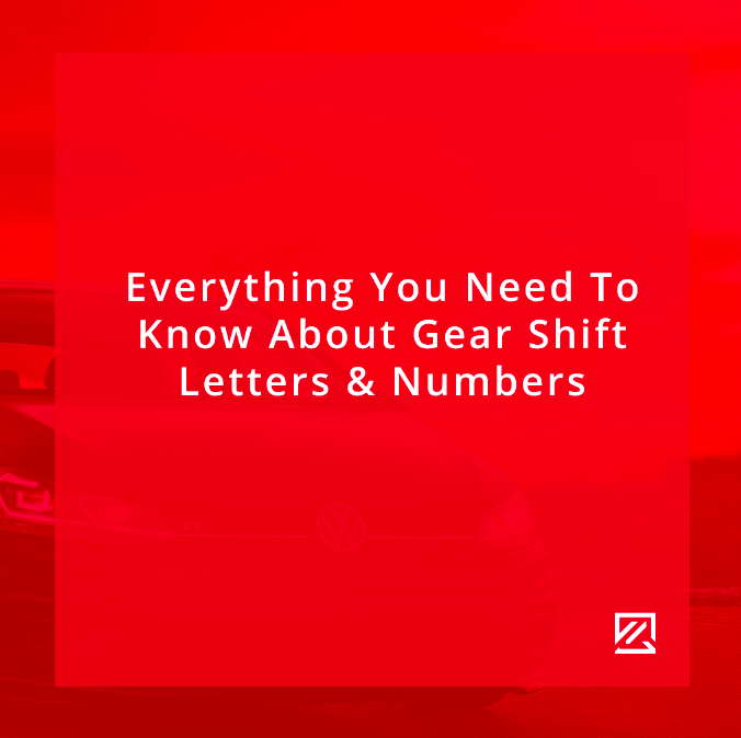 Everything You Need To Know About Gear Shift Letters & Numbers MILTA Technology